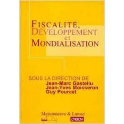 Fiscalité, développement et mondialisation - Jean-Marc Gastellu