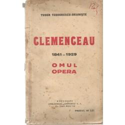Clemenceanu 1841 - 1929. Omul, Opera - Tudor Teodorescu-Braniste