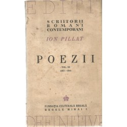Poezii vol. III (1927 - 1941) - Ion Pillat