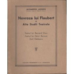 Nevroza lui Flaubert si alte studii teatrale - Alexandru Lazeanu