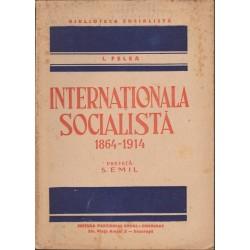 Internationala socialista 1864 - 1914 - I. Felea