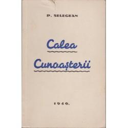 Calea cunoasterii - P. Selegean (1940)