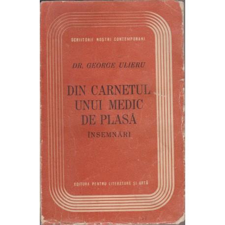 Din carnetul unui medic de plasa - Dr. George Ulieru (1958)