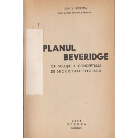 Planul Beveridge - Ion V. Pupeza