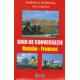 Ghid de conversatie roman-francez - Marinela Mitrega, Ana Coltea