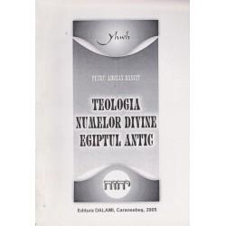 Teologia numelor divine, egiptul antic - Petru Adrian Danciu