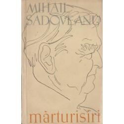 Marturisiri - Mihail Sadoveanu