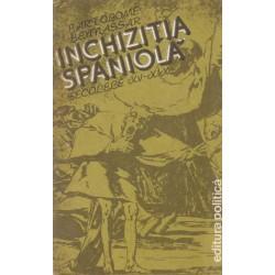 Inchizitia spaniola - Bartolome Bennassar