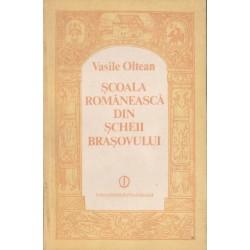 Scoala romaneasca din Scheii Brasovului - Vasile Oltean