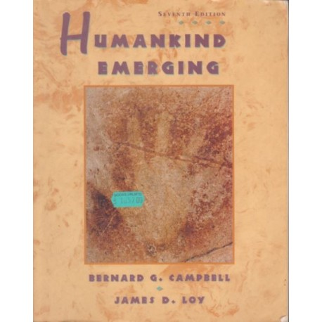 Humankind Energing - Bernard G. Campbell, James D. Loy
