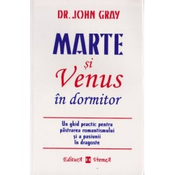Marte si Venus in dormitor - Dr. John Gray