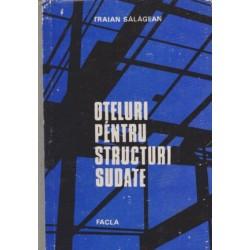 Oteluri pentru structuri sudate - Traian Salagean