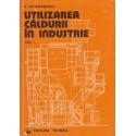 Utilizarea caldurii in industrie (vol. 1) - V. Athanasovici
