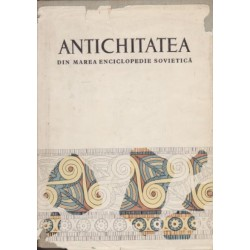 Antichitatea din Marea Enciclopedie Sovietica - R. Bordenache