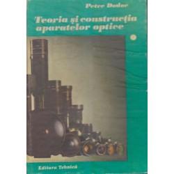 Teoria si constructia aparatelor optice - Petre Dodoc