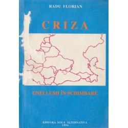 Criza unei lumi in schimbare - Radu Florian