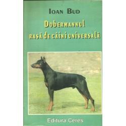 Dobermannul rasa de caini universala- Ioan Bud