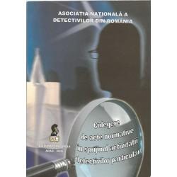 Culegere de actenormative in sprijinul activitatii detectivilor particulari