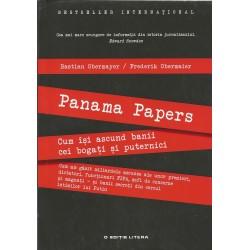 Panama Papers. Cum isi ascund banii cei bogati si puternici - Bastian Obermayer, Frederik Obermayer