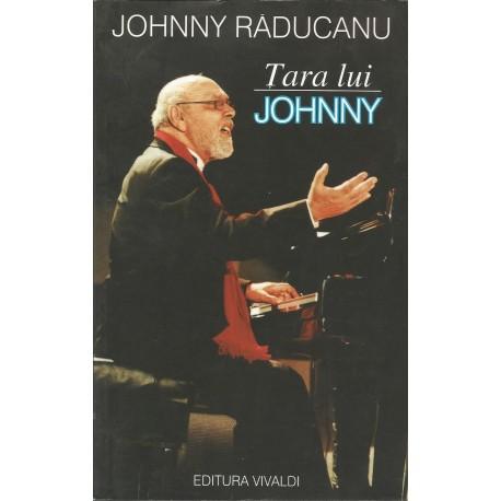 Tara lui Johnny - Johnny Raducanu