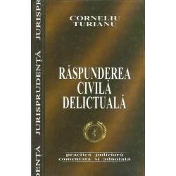 Raspunderea civila delictuala - Corneliu Turianu