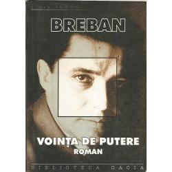 Vointa de putere - Nicolae Breban