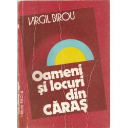 Oameni si locuri din Caras - Virgil Birou