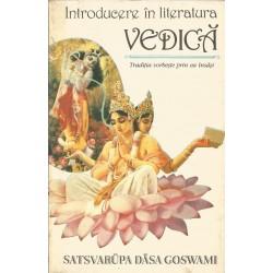 Introducere in literatura vedica - Satsvarupa Dasa Goswami