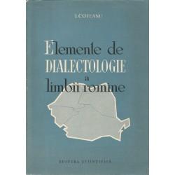 Elemente de dialectologie a limbii romane - I. Coteanu