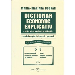 Dictionar economic explicativ . Romana, Engleza, Franceza, Germana - Ana-Mariana Dobran