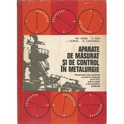 Aparate de masurat si de control in metalurgie - Gh. Iacob, S. Vlad