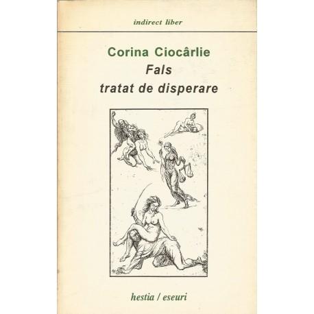 Fals tratat de disperare - Corina Ciocarlie