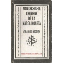 Manuscrisele Eseniene de la Marea Moarta - Athanasie Negoita