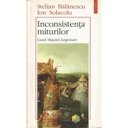 Inconsistenta miturilor. Cazul miscarii Legionare - Stelian Balanescu, Ion Solacolu