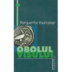 Obolul visului - Marguerite Yourcenar