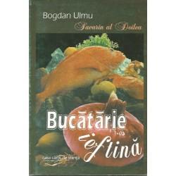 Bucatarie ieftina / Spectacol Gastronomic - Bogdan Ulmu