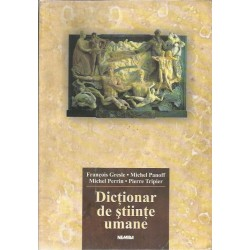 Dictionar de Stiinte Umane - Francois Gresle, Michel Panoff