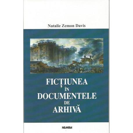 Fictiunea in documente de arhiva - Natalie Zemon Davis
