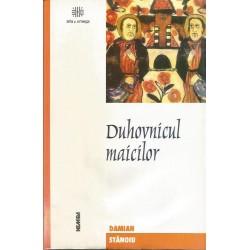 Duhovnicul Maicilor - Damian Stanoiu
