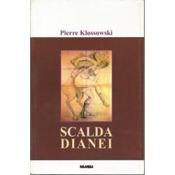 Scalda Dianei - Pierre Klossowski