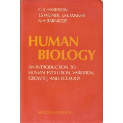 Humani Biolgy. An introduction to human evolution, variation, growt, and ecology - G. A Harrison