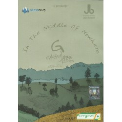 In The Middle of Nowhere. Gărâna Jazz Festival (DVD)