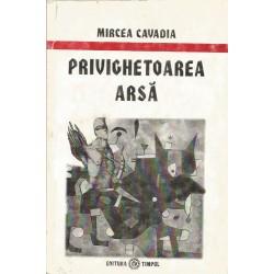 Privighetoarea arsa - Mircea Cavadia