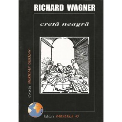 Creta neagra - Richard Wagner