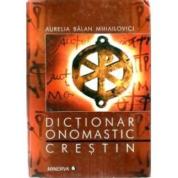 Dictionar Onomastic Crestin - Aurelia Balan Mihailovici