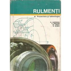 Rulmenti. Proiectare si tehnologie - M. Gafitanu