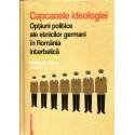 Capcanele ideologiei. Optiuni politice ale etnicilor germani in romania interbelica - Mihai A. Panu