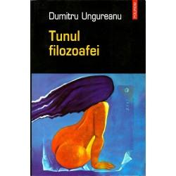 Tunul filosoafei - Dumitru Ungureanu