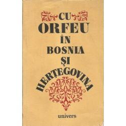 Cu Orfeu in Bosnia si Hertegovina - Antologie de poezie