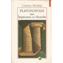 Platonopolis sau impacarea cu filozofia - Cristian Badilita